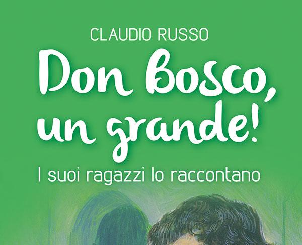 Don Bosco raccontato dai suoi ragazzi