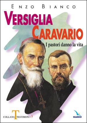 Versiglia, Caravario