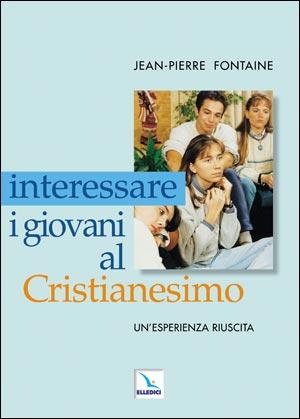 Interessare i giovani al Cristianesimo