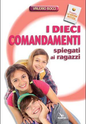 IDieci comandamenti spiegati ai ragazzi
