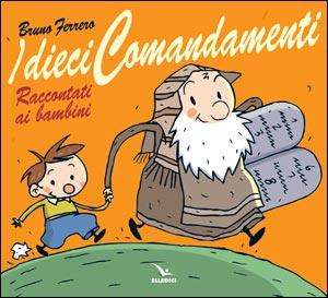 IDieci comandamenti raccontati ai bambini