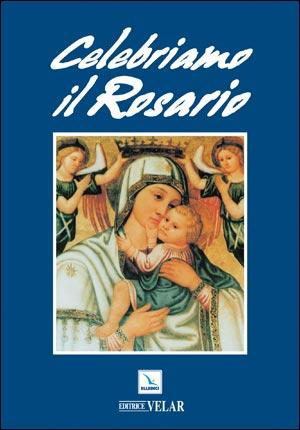 Celebriamo il Rosario