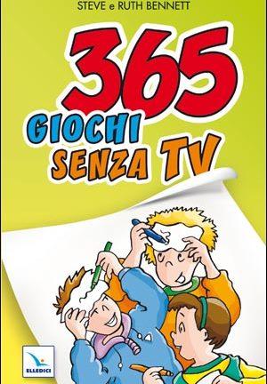 365 giochi senza Tv