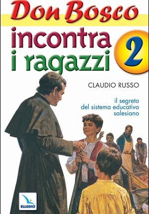 Don Bosco incontra i ragazzi
