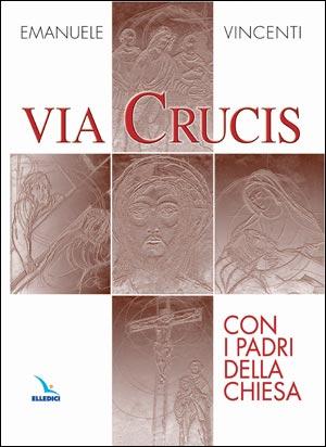 Via Crucis con i Padri della Chiesa