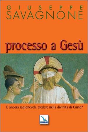 Processo a Gesù
