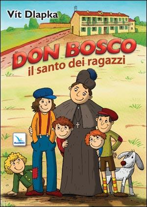 Don Bosco il santo dei ragazzi