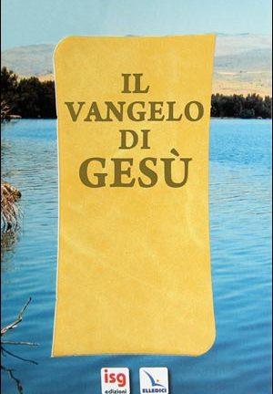 IlVangelo di Gesù. Edizione regalo