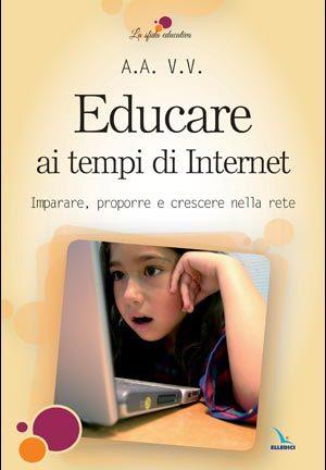 Educare ai tempi di Internet