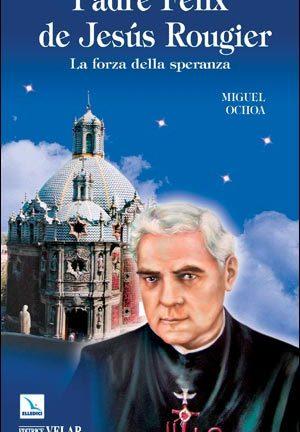Padre Félix de Jesús Rougier