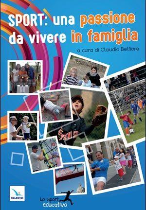 Sport: una passione da vivere in famiglia