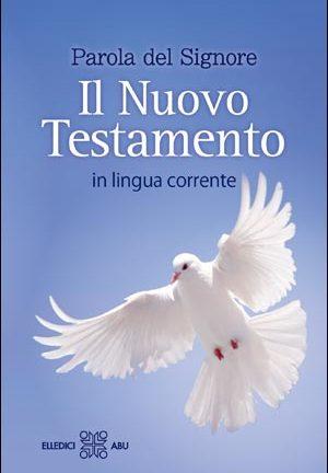 Parola del Signore. Il Nuovo Testamento