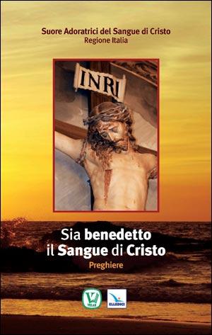 Sia benedetto il Sangue di Cristo