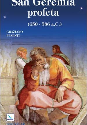 San Geremia profeta (650-586 a.C.)