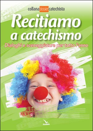 Recitiamo a catechismo