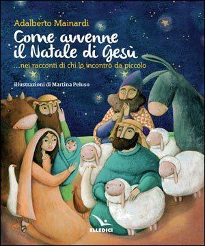 Come avvenne il Natale di Gesù