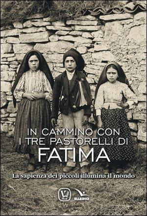 In cammino con i tre pastorelli di Fatima