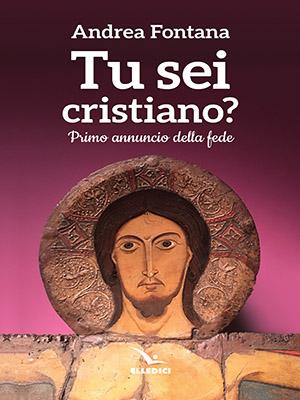 Tu sei cristiano?