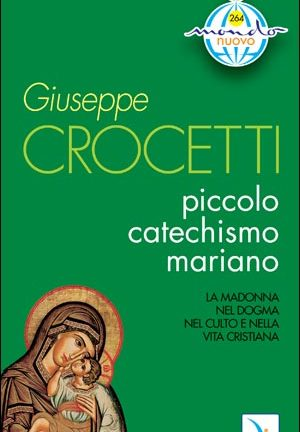 Piccolo catechismo mariano