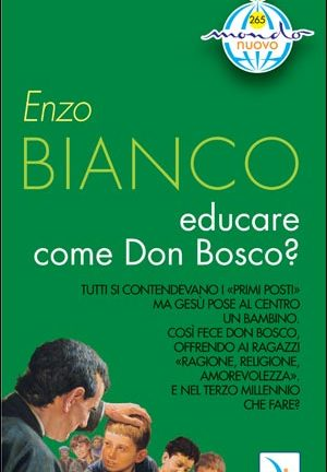 Educare come don Bosco?
