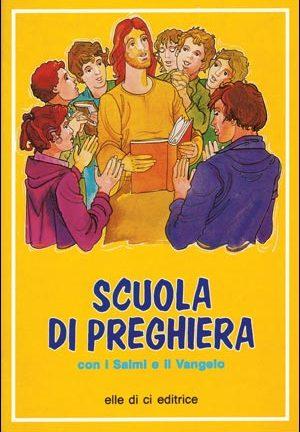 Scuola di preghiera con i Salmi e il Vangelo