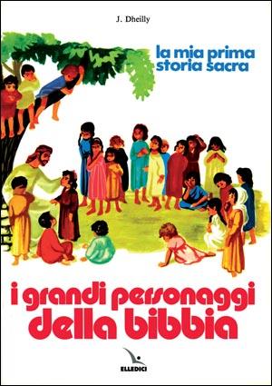 IGrandi personaggi della Bibbia