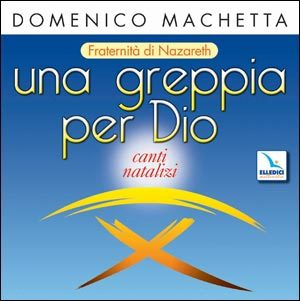 Una Greppia per Dio. Cd audio