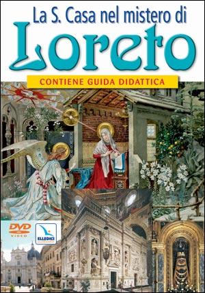 LaS. Casa nel mistero di Loreto