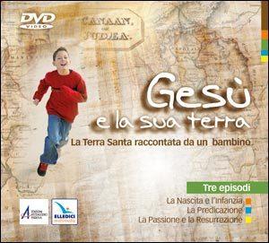 Gesù e la sua terra. DVD video