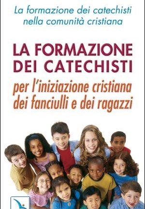 La Formazione dei catechisti nella comunità cristiana