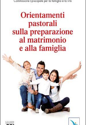 Orientamenti pastorali sulla preparazione al matrimonio e alla famiglia