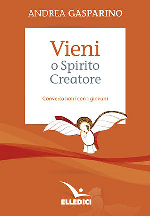 Vieni, o Spirito Creatore