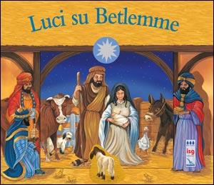 Luci su Betlemme