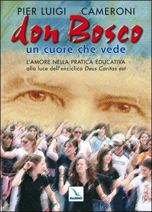 Don Bosco un cuore che vede