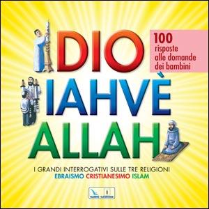Dio, Iahvè, Allah