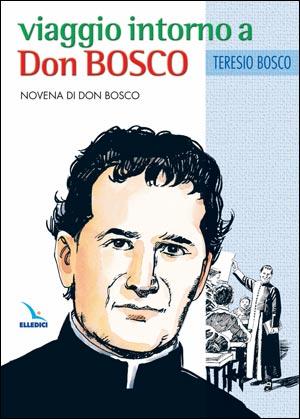 Viaggio intorno a Don Bosco