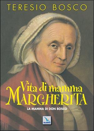 Vita di Mamma Margherita
