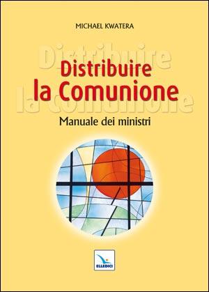 Distribuire la Comunione