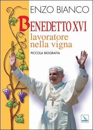 Benedetto XVI lavoratore nella vigna