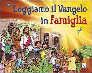 Leggiamo il Vangelo in famiglia