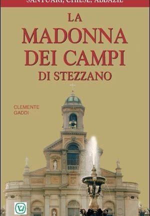 La Madonna dei Campi di Stezzano