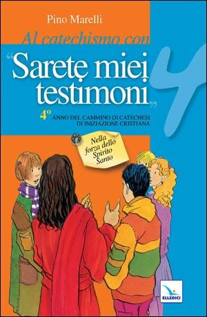 Al catechismo con «Sarete miei testimoni»