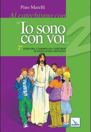 Al catechismo con «Io sono con voi»
