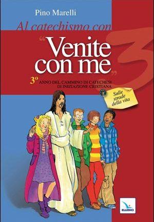 Al catechismo con «Venite con me»