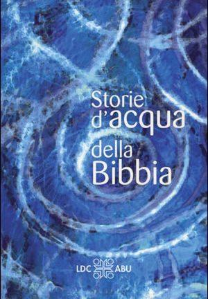 Storie d'acqua della Bibbia