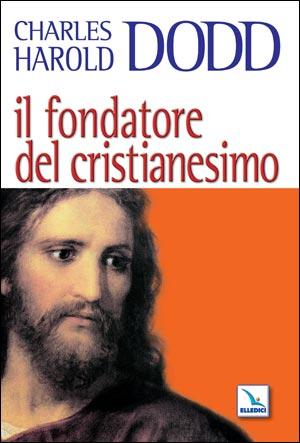 Il fondatore del Cristianesimo
