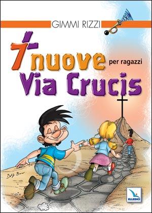 7 nuove Via Crucis per ragazzi