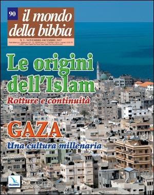 Le Origini dell'Islam - Gaza: una cultura millenaria