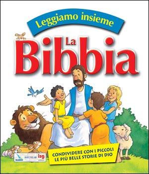 Leggiamo insieme la Bibbia