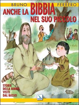 Anche la Bibbia nel suo piccolo
